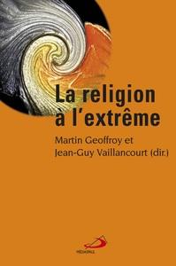 RELIGION A L'EXTREME (LA)