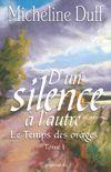 D'UN SILENCE A L'AUTRE T 01