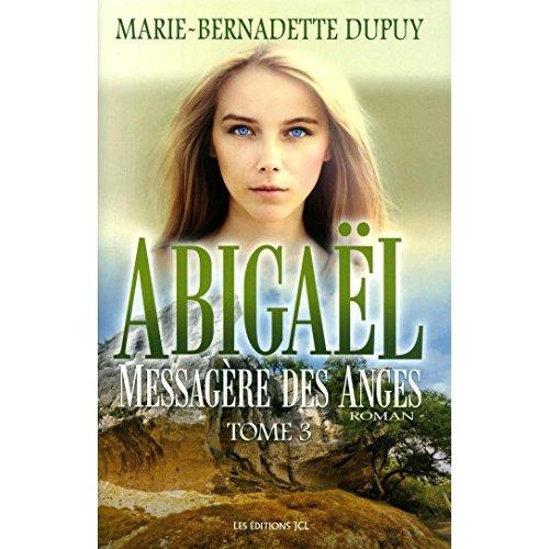 ABIGAEL V 03 MESSAGERE DES ANGES