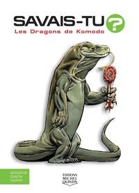 SAVAIS-TU - LES DRAGONS DE KOMODO