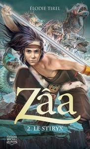 ZAA - TOME 2 LE STIRYX