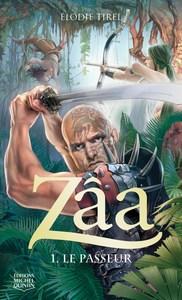 ZAA - TOME 1 LE PASSEUR