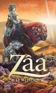 ZAA - TOME 4 LE MEDZADOR