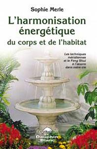 HARMONISATION ENERGETIQUE CORPS ET HABITAT