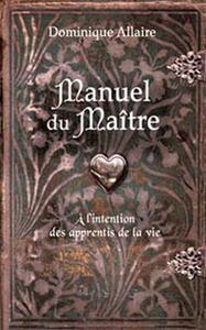 MANUEL DU MAITRE