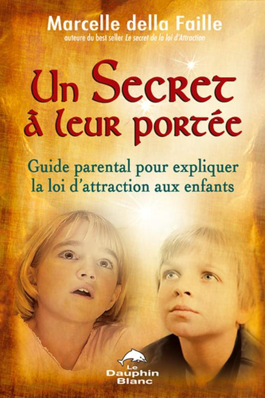 UN SECRET A LEUR PORTEE