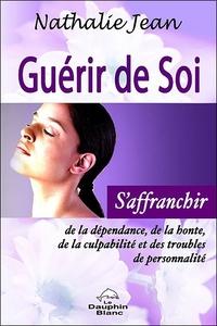GUERIR DE SOI