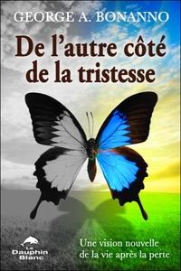 DE L'AUTRE COTE DE LA TRISTESSE