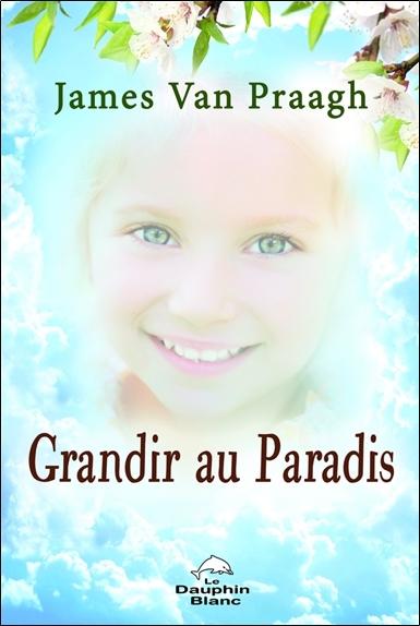 GRANDIR AU PARADIS