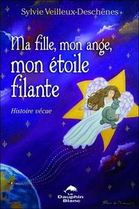 MA FILLE, MON ANGE, MON ETOILE FILANTE