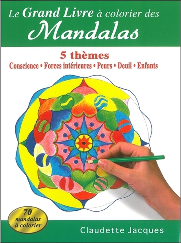 LE GRAND LIVRE A COLORIER DES MANDALAS - 5 THEMES