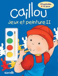CAILLOU JEUX ET PEINTURE II