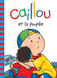 CAILLOU ET LA POUPEE