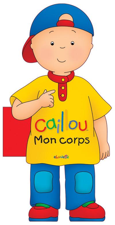 CAILLOU MON CORPS
