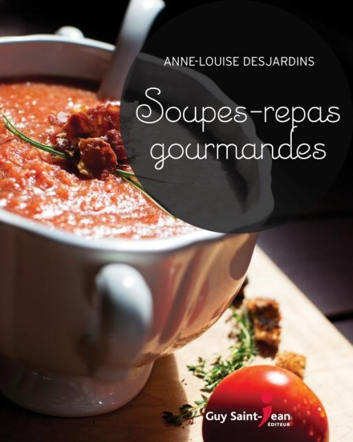 SOUPES-REPAS GOURMANDS