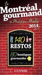 Le Montréal gourmand de Philippe Mollé 2014