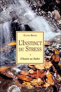 INSTINCT DU STRESS
