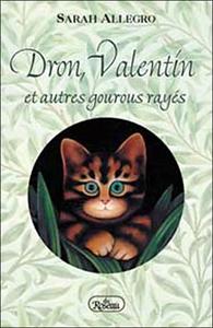 DRON. VALENTIN ET AUTRES GOUROUS RAYES