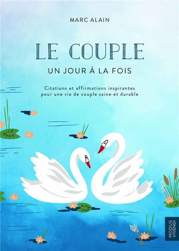 COUPLE UN JOUR A LA FOIS (LE)