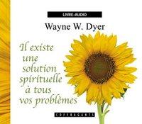IL EXISTE UNE SOLUTION SPIRITUELLE
