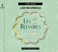 LES 5 BLESSURES QUI EMPECHENT D'ETRE SOI-MEME (CD)