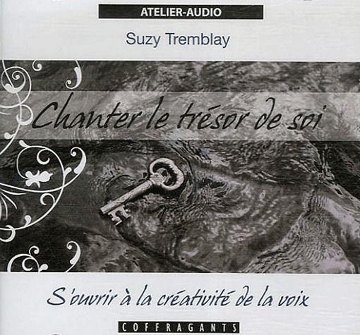 CHANTER LE TRESOR DE SOI