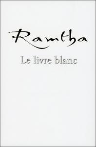 RAMTHA - LE LIVRE BLANC