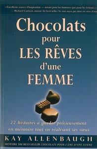 CHOCOLATS POUR REVES D'UNE FEMME