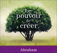 LE POUVOIR DE CREER - LIVRE AUDIO 2CD