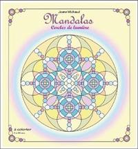 MANDALAS - CERCLES DE LUMIERE