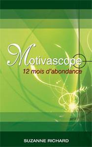 MOTIVASCOPE - 12 MOIS D'ABONDANCE
