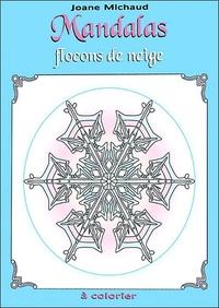 MANDALAS - FLOCONS DE NEIGE