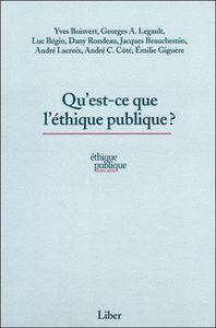 QU'EST-CE QUE L'ETHIQUE PUBLIQUE ?
