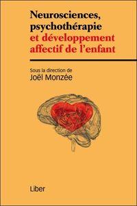 NEUROSCIENCES, PSYCHOTHERAPIE ET DEVELOPPEMENT AFFECTIF DE L'ENFANT