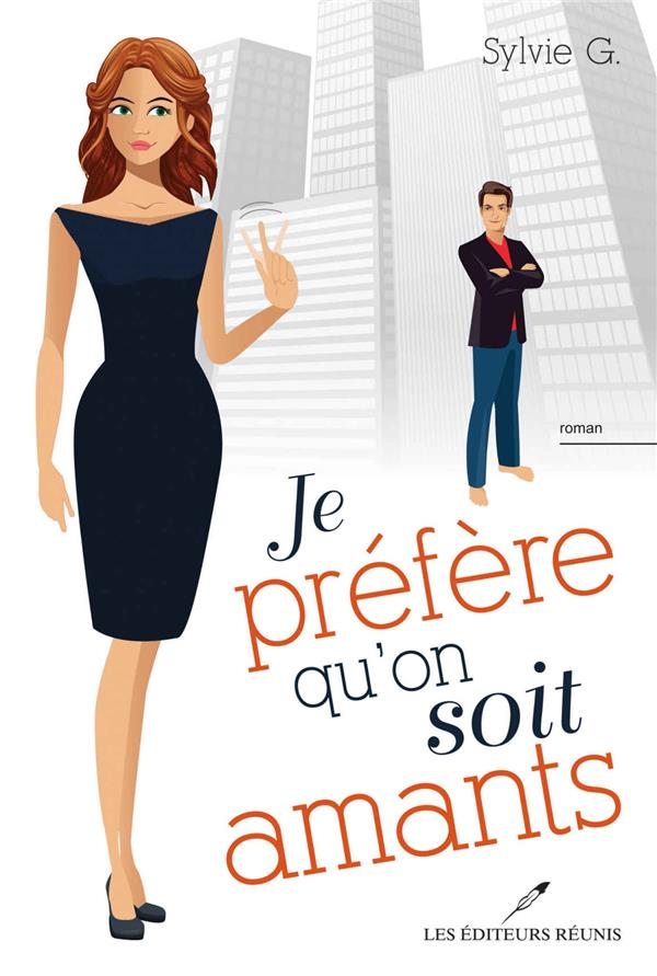 JE PREFERE QU'ON SOIT AMANTS !