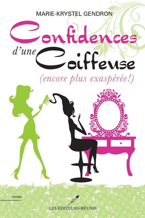 CONFIDENCES D'UNE COIFFEUSE TOME 2