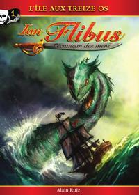 Ian Flibus tome 1 - L'île aux treize os