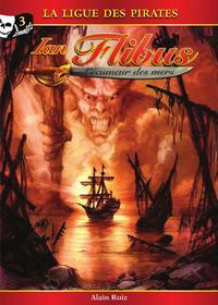 Ian Flibus tome 3 - La ligue des pirates