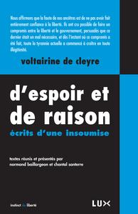 D'ESPOIR ET DE RAISON  - ECRITS D'UNE INSOUMISE