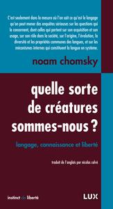 QUELLE SORTE DE CREATURE SOMMES-NOUS ?