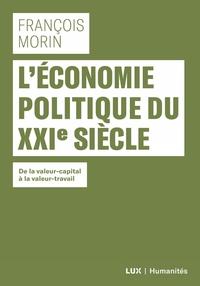 L'ECONOMIE POLITIQUE DU XXIE SIECLE