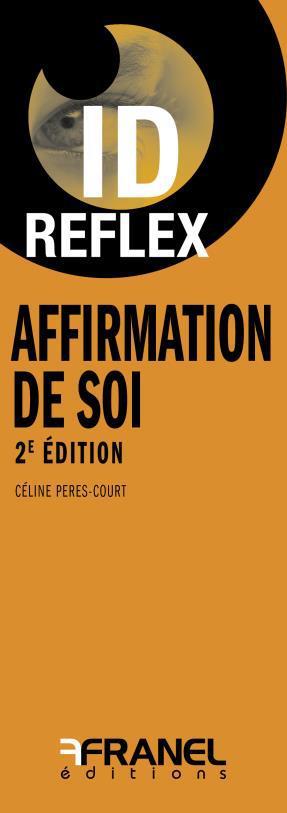 ID REFLEX AFFIRMATION DE SOI (2ED)
