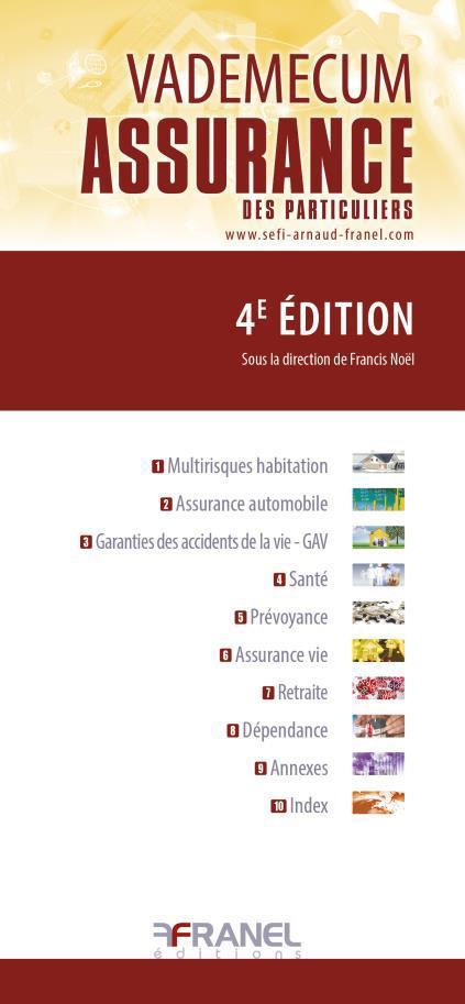 VADEMECUM DE L'ASSURANCE DES PARTICULIERS 4E EDITION