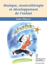 MUSIQUE, MUSICOTHERAPIE ET DEVELOPPEMENT DE L'ENFANT