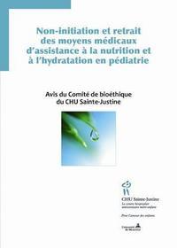 Non-initiation et retrait des moyens médicaux d'assistance à la nutrition et à l'hydratation en pédi