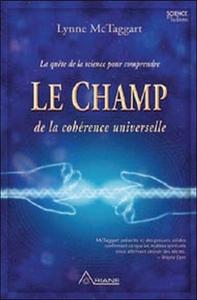 CHAMP DE LA COHERENCE UNIVERSELLE