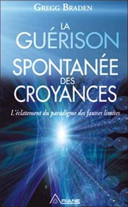 LA GUERISON SPONTANEE DES CROYANCES