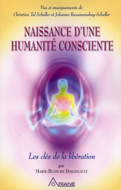NAISSANCE D'UNE HUMANITE CONSCIENTE