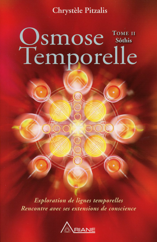 OSMOSE TEMPORELLE - T2 : SOTHIS