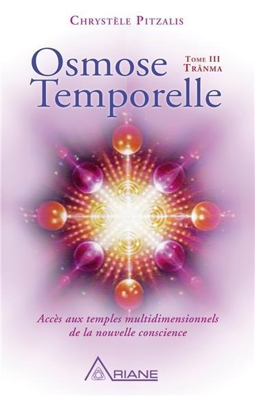 OSMOSE TEMPORELLE - T3 : TRANMA